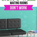 THE REASON WHY WELL AND SICK WAITING ROOMS DON'T WORK