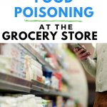 How to prevent food poisoning while grocery shopping