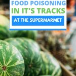 how to prevent food poisoning while at the grocery store