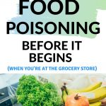 How to prevent food poisoning before it begins