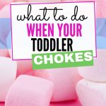 what types of food will cause my toddler to choke