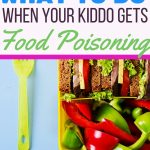 what to do when your kid gets food poisoning