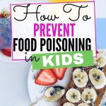 How to prevent your kid from getting food poisoning