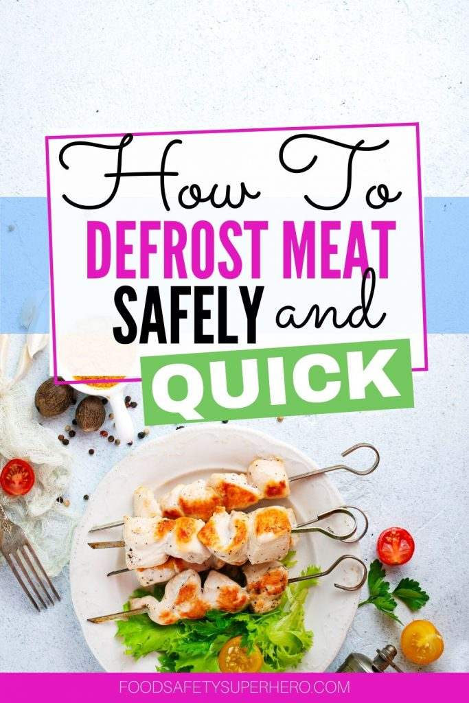The best way to defrost meat quickly and safe