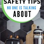 6 Kitchen safety tips no one talks about