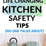 6 life altering kitchen safety tips