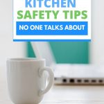 the most important kitchen safety tips you will ever know