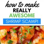 How to make really awesome garlic shrimp scampi