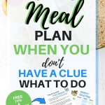How to meal plan when you don't have a clue