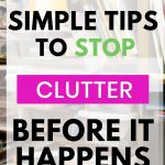 How to stop clutter in it's tracks
