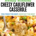 loaded caulifower casserole with cheese