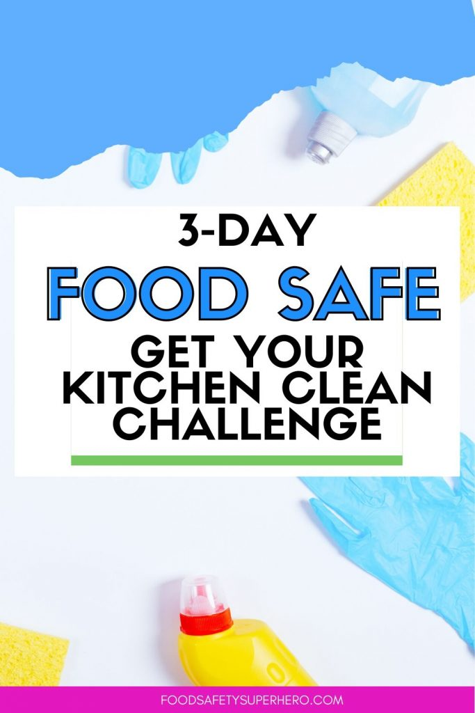 Is your kitchen a food safe environment?