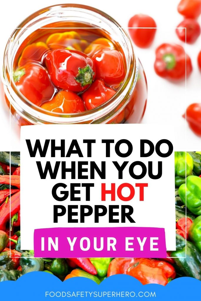 what to do when you get hot pepper in your eye